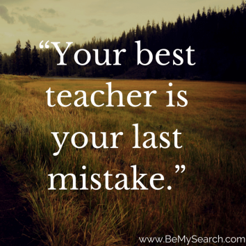 Your-best-teacher-is-your-last-mistake-inspirational-quote1.png